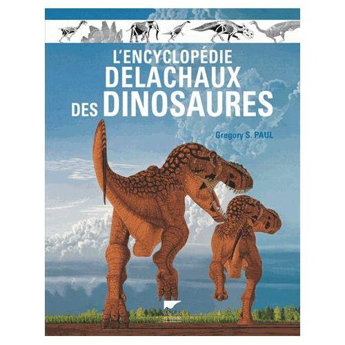 l-encyclopedie-delachaux-des-dinosaures-de-gregory-s-paul-1006319766_L